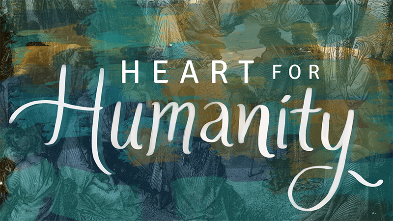 Luke: Heart for Humanity
